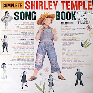 Shirley Temple Songbook original soundtrack