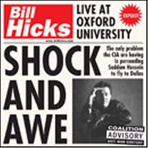 Shock and Awe: Bill Hicks Live original soundtrack