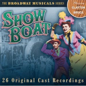 Show Boat: broadway cast original soundtrack