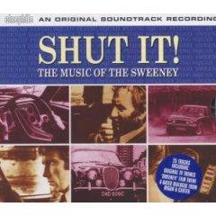 Shut it! - the music of the sweeney original soundtrack