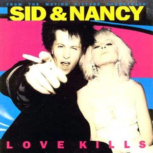 Sid & Nancy: love kills original soundtrack