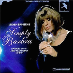 Simply Barbra: Steven Brinberg is original soundtrack