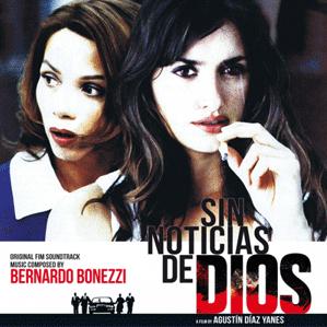 Sin Noticias de Dios + Nadie Hablará de Nosotros Cuando Hayamos Muertro original soundtrack