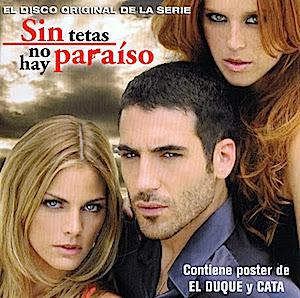 Sin Tetas no hay Paraiso original soundtrack