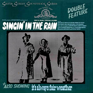 Singin' in the Rain + It's Always Fair Weather original soundtrack