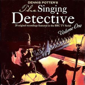 Singing Detective  Vol.1 original soundtrack
