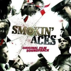 Smokin' Aces original soundtrack