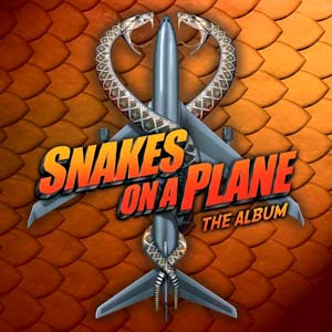 Snakes on a Plane original soundtrack