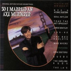 So I Married an Axe Murderer original soundtrack