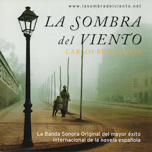 Sombra del Viento original soundtrack