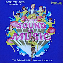 Sound of Music: 1981 London cast original soundtrack