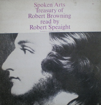 Spoken Arts treasury of Robert Browning original soundtrack