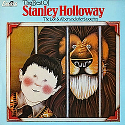 Stanley Holloway: The Lion and Albert & Other Favourites original soundtrack