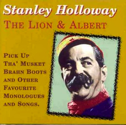 Stanley Holloway: The Lion and Albert original soundtrack