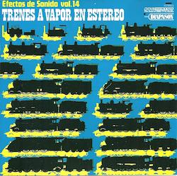 Steam Trains: BBC Sound Effects Vol.14 original soundtrack