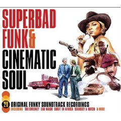 Superbad Funk & Cinematic Soul original soundtrack