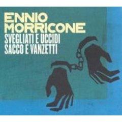 Svegliati e Uccidi - Sacco e Vanzetti original soundtrack