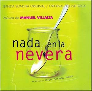 Nada en la Nevera original soundtrack