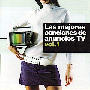 Mejores Canciones de Anuncios TV. Vol.1 original soundtrack
