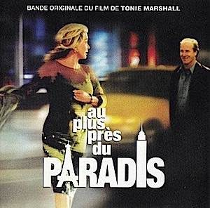 Au Plus Près Du Paradis original soundtrack
