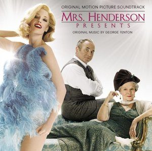 Mrs Henderson Presents original soundtrack