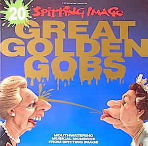 Spitting Image: 20 Great Golden Gobs original soundtrack