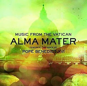 Alma Mater: Pope Benedict XVI original soundtrack