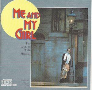 Me and My Girl: London Cast original soundtrack