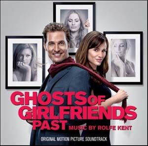Ghosts of Girlfriends Past original soundtrack