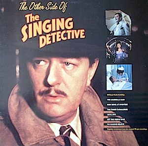 Singing Detective: Other Side Of original soundtrack