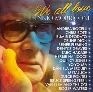We All Love: Ennio Morricone original soundtrack