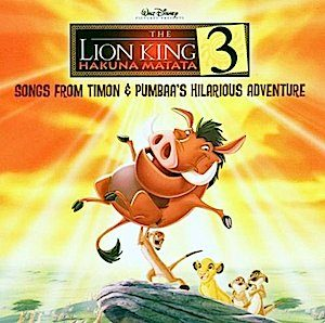 Lion King 3: Hakuna Matata original soundtrack