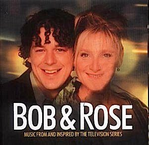 Bob & Rose original soundtrack