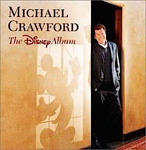 Michael Crawford: The Disney Album original soundtrack