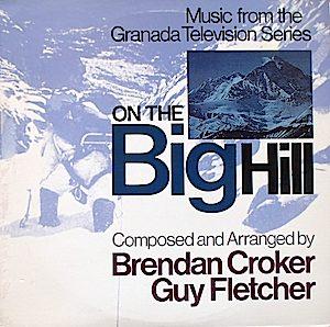 On The Big Hill original soundtrack
