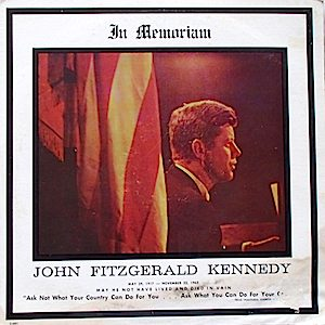 In Memorium: John Fitzgerald Kennedy original soundtrack