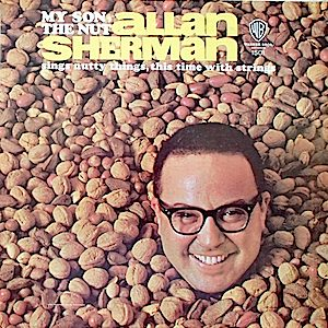 My Son, The Nut: Allan Sherman original soundtrack