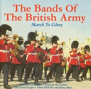 March to Glory: Bands of the British army original soundtrack