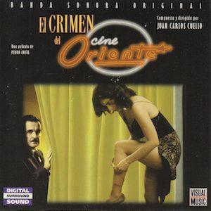Crimen Del Cine Oriente original soundtrack
