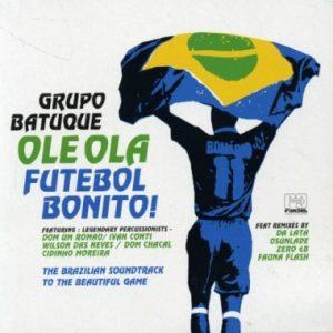 Ole Ola - Futebol Bonito! original soundtrack