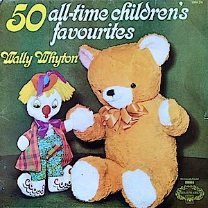 50 All Time Children's Favoutites: Wally Whyton original soundtrack