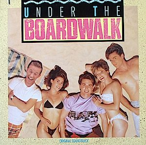 Under the Boardwalk original soundtrack
