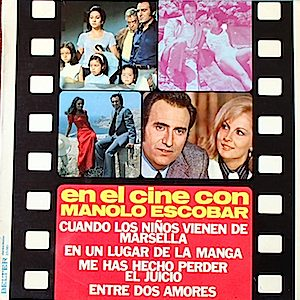 Manolo Escobar: En el Cine Con original soundtrack