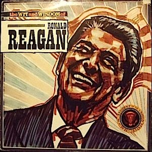 Wit and Wisdom of Ronald Reagan original soundtrack