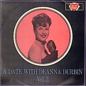 Deanna Durbin: A Date With Vol.2 original soundtrack