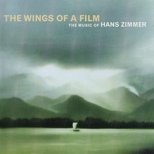 Wings of a Film: Music of Hans Zimmer original soundtrack