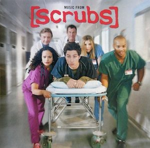 Scrubs original soundtrack