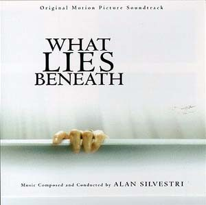 What Lies Beneath original soundtrack