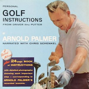 Golf Instructions: Arnold Palmer original soundtrack