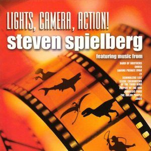 Lights, Camera, Action: stephen spielberg original soundtrack